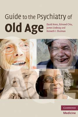 Guide to the Psychiatry of Old Age