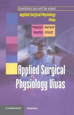 Applied Surgical Physiology Vivas
