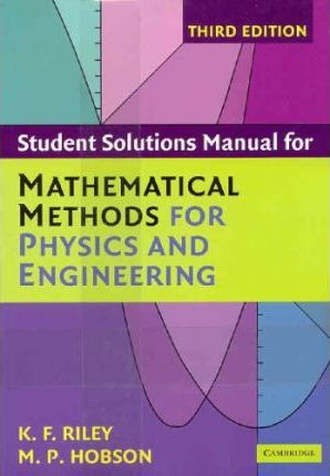 Mathematical Methods for Physics and Engineering Third Edition Paperback Set