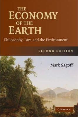 The Economy of the Earth  Philosophy, Law, and the Environment