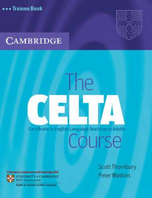 The CELTA Course Trainee Book