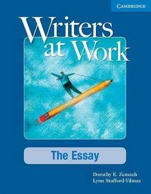 Writers at work the essay student's book pdf