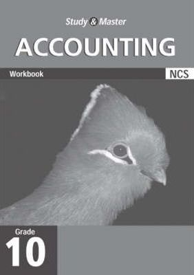 Study and Master Accounting Grade 10 Workbook: Grade 10