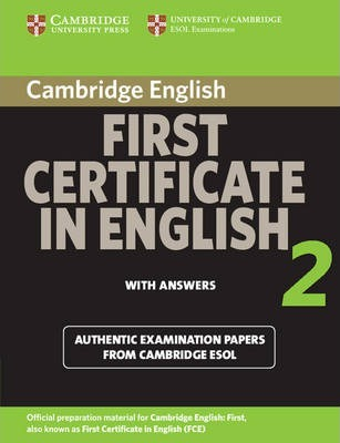 Cambridge First Certificate in English for Updated Exams - Students Book with answers