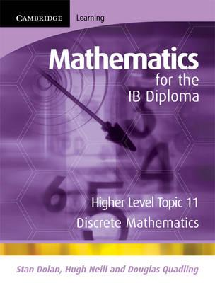 IB Diploma: Mathematics for the IB Diploma Higher Level: Discrete Mathematics