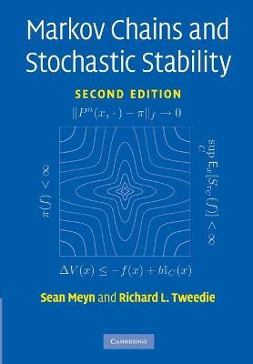 Cambridge Mathematical Library: Markov Chains and Stochastic Stability