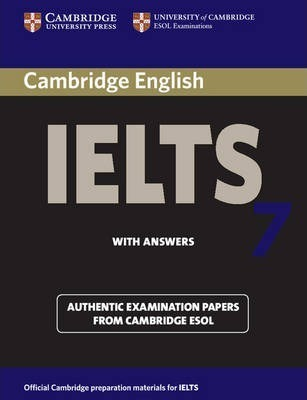 IELTS Practice Tests: Cambridge IELTS 7 Student's Book with