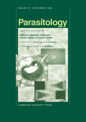 Parasitology: Infectious Diseases Diagnosis: Current Status and Future Trends Series Number 117