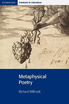 Cambridge Contexts in Literature: Metaphysical Poetry