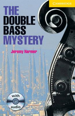 The Double Bass Mystery Level 2 Book with Audio CD Pack: Level 2