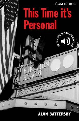 Cambridge English Readers: This Time it's Personal Level 6