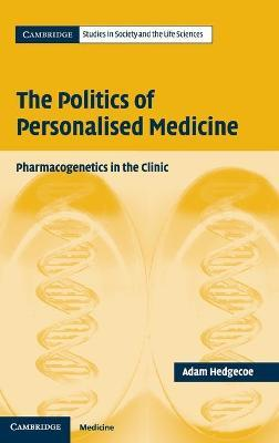 The Politics of Personalised Medicine