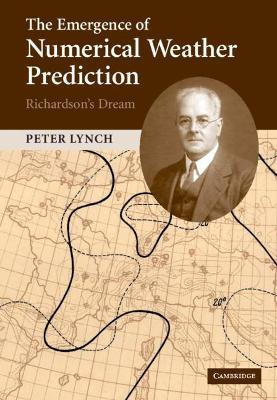 The Emergence of Numerical Weather Prediction