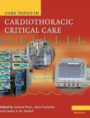 Core Topics in Cardiothoracic Critical Care : Andrew Klein