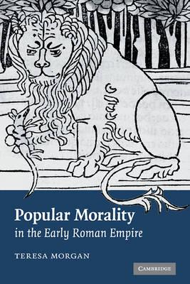 Popular Morality in the Early Roman Empire