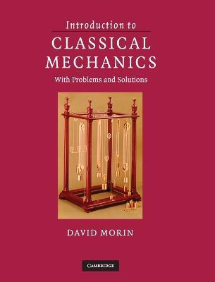 Introduction to Classical Mechanics : With Problems and Solutions