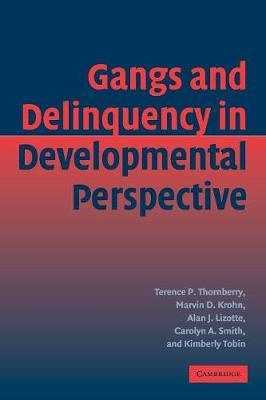 Gangs and Delinquency in Developmental Perspective