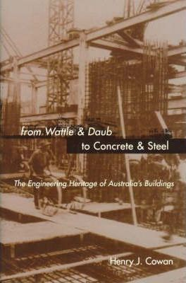 From Wattle and Daub to Concrete and Steel