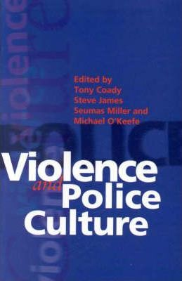 Violence and Police Culture