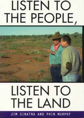 Listen To The People, Listen To The Land