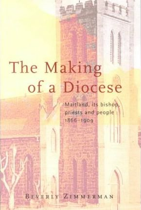 The Making Of A Diocese