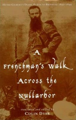 A Frenchman's Walk Across The Nullarbor