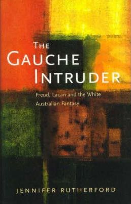 The Gauche Intruder