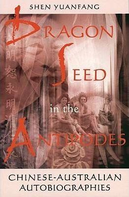 Dragon Seed In The Antipodes