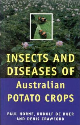 Insects and Diseases of Australian Potato Crops