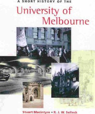 A Short History Of The University Of Melbourne, A
