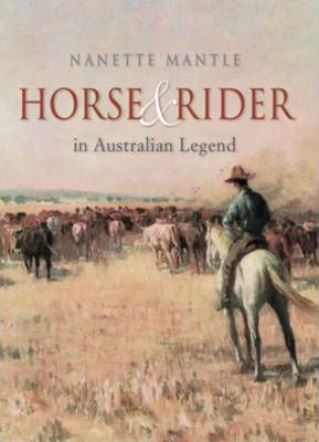 Horse And Rider In Australian Legend