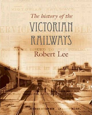 The History Of The Victorian Railways