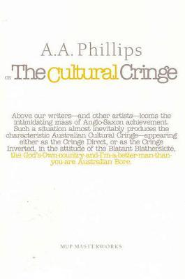 AA Phillips on the Cultural Cringe