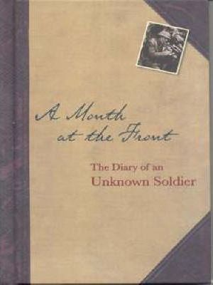 A Month At The Front, A
