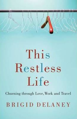 This Restless Life