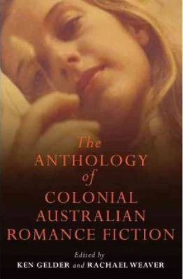 The Anthology of Colonial Romance Fiction