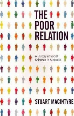 The Poor Relation  A History of Social Sciences in Australia