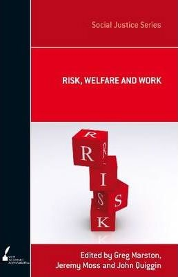 Risk, Welfare and Work