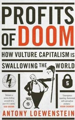 Profits of DoomHow vulture capitalism is swallowing the world