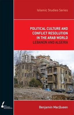 Political Culture And Conflict Resolution In The Arab Middle