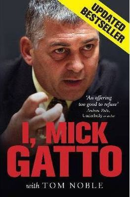 I, Mick Gatto (Updated Edition)