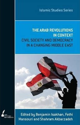 The Arab Revolution in Context