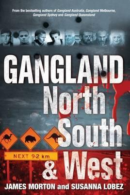 Gangland North, South and West