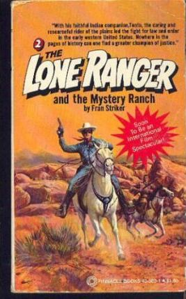 The Lone Ranger & the Mystery Ranch