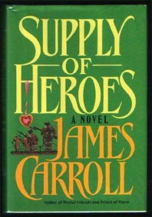 Carroll James : Supply of Heroes (Hbk)