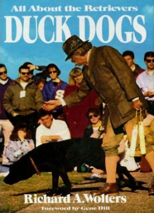 Wolters Richard A. : Duck Dogs (Hbk)