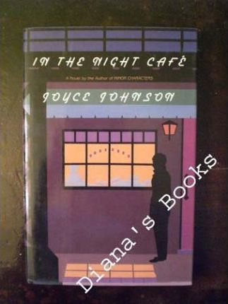 Johnson Joyce : in the Night Cafe (Hbk)