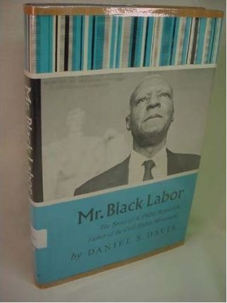 Mr. Black Labor; The Story of A. Philip Randolph,