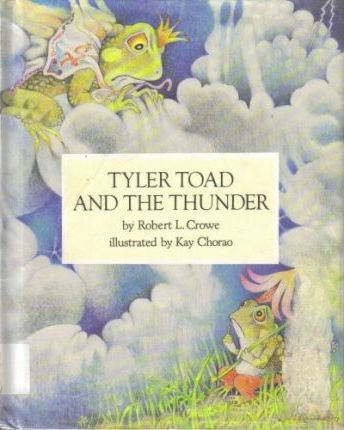 Crowe & Chorao : Tyler Toad & the Thunder (Hbk)