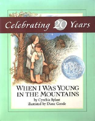 Rylant & Goode : When I Was Young in the Mountains (Hbk)
